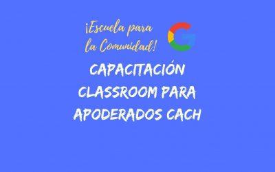 Capacitación Classroom para Apoderados